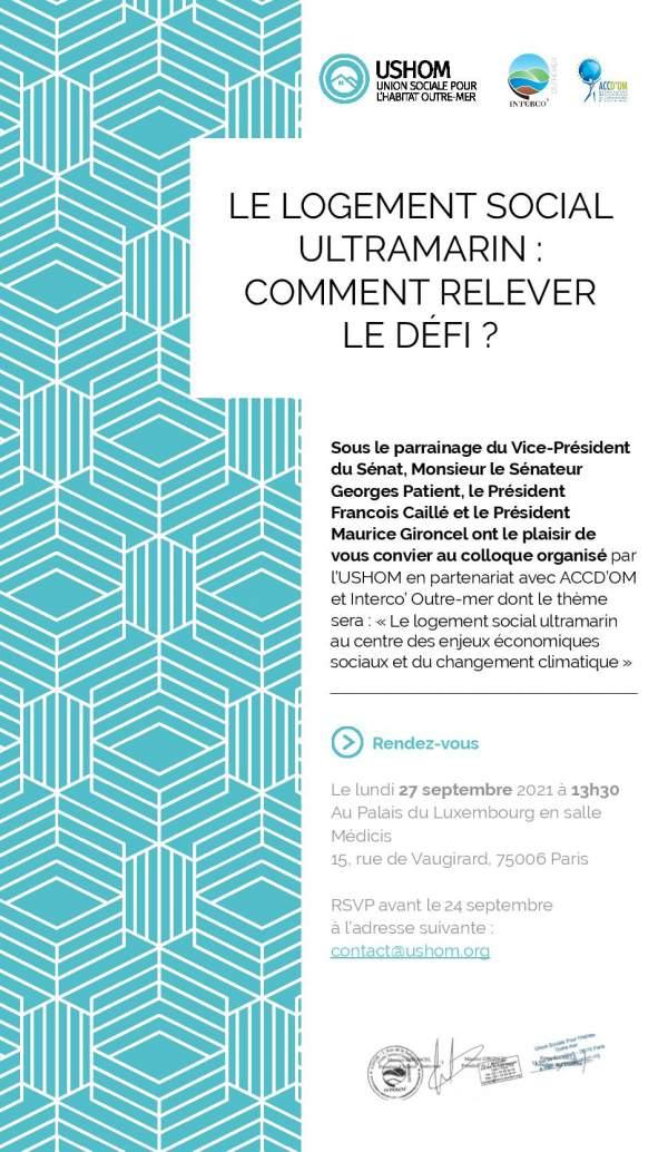 le logement social ultramarin : comment relever le défi? Paris- Palais du Luxembourg 27 septembre 2021