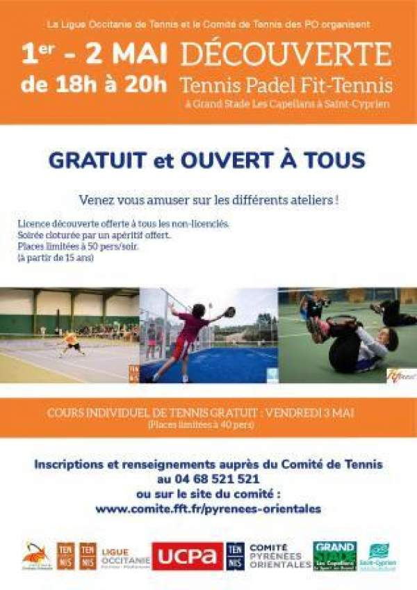 DECOUVERTE DU TENNIS, DU PADEL ET DU FIT-TENNIS à Grand Stade.Saint Cyprien-1/2/3 mai 2019