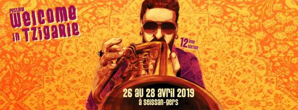 Welcome in tziganie-Seissan-26 au 28 avril 2019