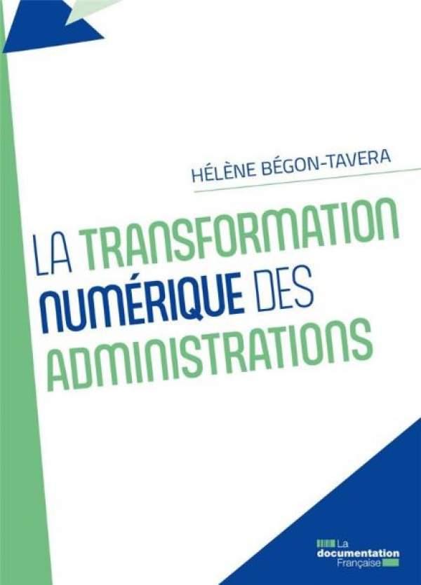 La transformation numérique des administrations - Hélène Bégon-Tavera