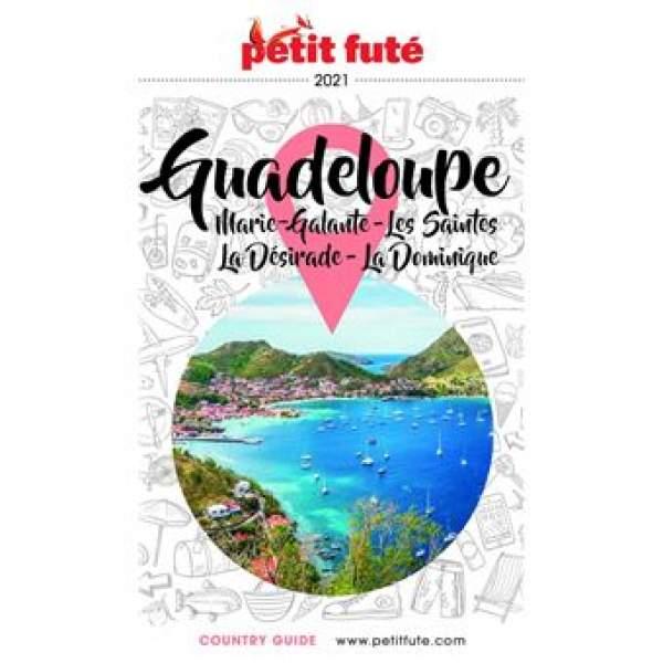 Petit Futé Guadeloupe-Marie-Galante-Les Saintes-La Désirade 2021