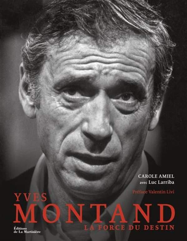 YVES MONTAND LA FORCE DU DESTIN/CAROLE AMIEL avec Luc Larriba